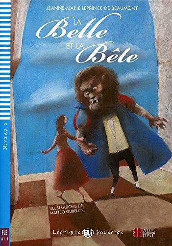 La belle et la bête. Con espansione online. Per la Scuola media: La belle et la bete + downloadable audio