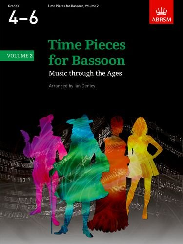 Time Pieces for Bassoon, Volume 2: Music through the Ages in Two Volumes