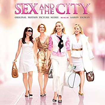 Sex And The City (Original Motion Picture Score)