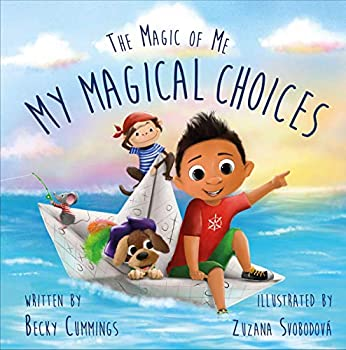 My Magical Choices  The Magic of Me Series