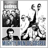Platinum Gospel-Mighty Men of Gospel
