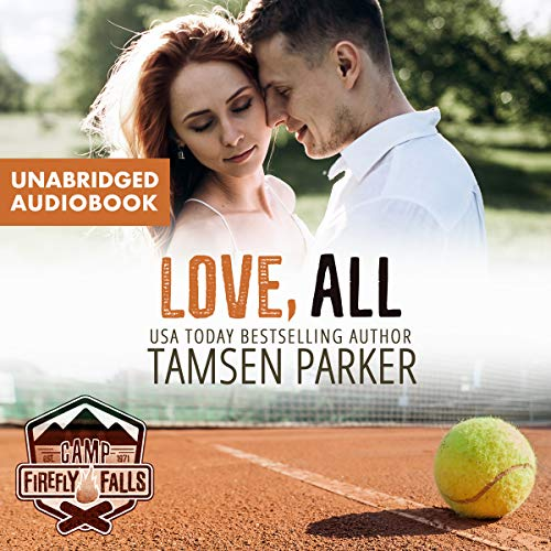 Love, All: Camp Firefly Falls, Book 19