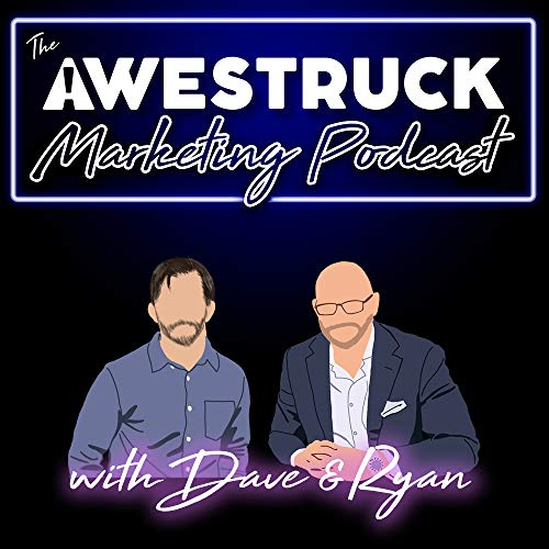The Awestruck Marketing Podcast Podcast By The Awestruck Marketing Podcast cover art