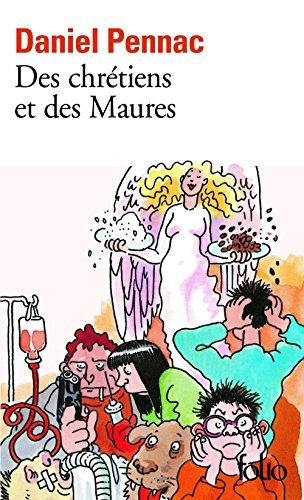 Des Chretiens Et Des Maures La Saga Malaussene Tome 5 French Edition Kindle Edition By Pennac Daniel Literature Fiction Kindle Ebooks Amazon Com