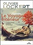 Hypnose, Le Voyage Intérieur - L'hypnothérapie en action au quotidien