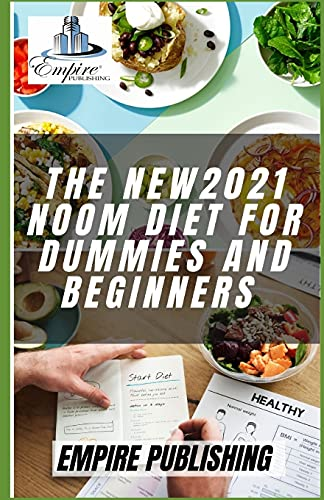 THE NEW2021 NOOM DIET FOR DUMMIES AND BEGINNERS