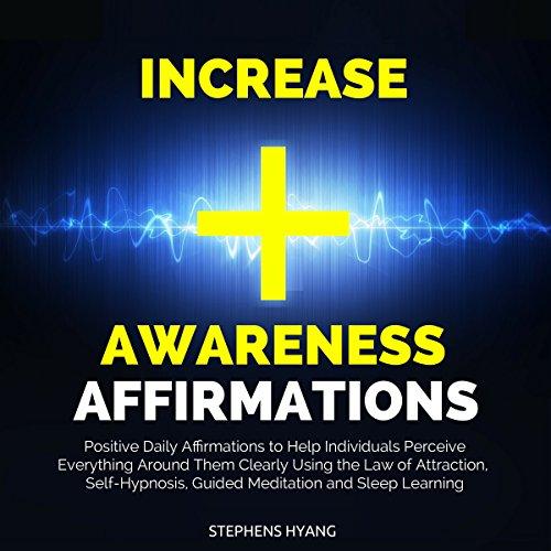 Increase Awareness Affirmations cover art