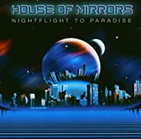 Nightflight to Paradise by House of Mirrors