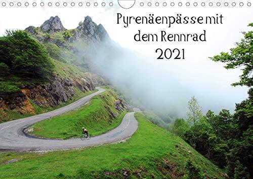 Pyrenäenpässe mit dem Rennrad 2021 (Wandkalender 2021 DIN A4 quer)
