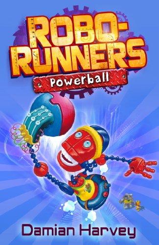 Powerball: Book 4 (Robo-Runners) (English Edition)