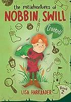 Croaked! (The Misadventures of Nobbin Swill)
