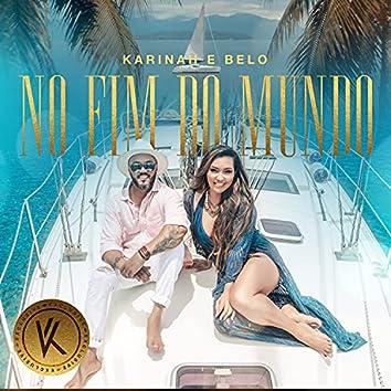 No Fim do Mundo (Exclusive)