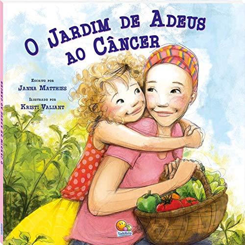 Biblioteca de literatura: o jardim de adeus ao câncer