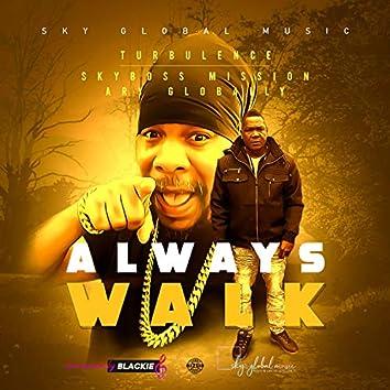 Always Walk