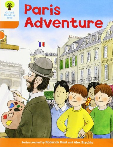 Oxford Reading Tree: Level 6: More Stories B: Paris Adventureの詳細を見る
