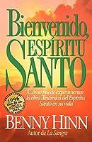 Bienvenido, espiritu santo/ Welcome, Holy Spirit