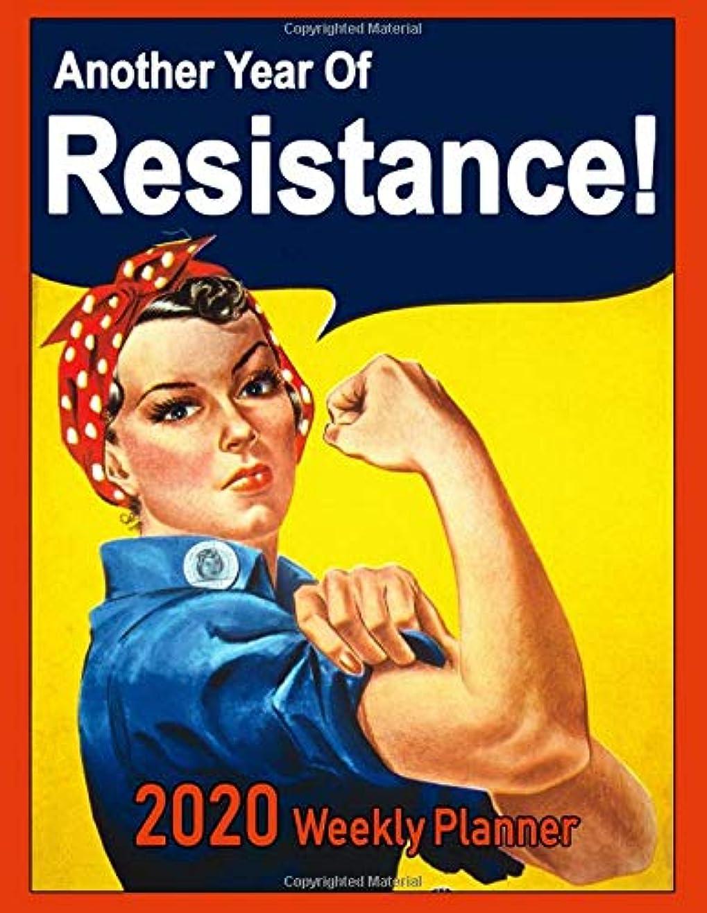 食品些細ギャップ2020 Weekly Planner: Another Year Of Resistance!: Vintage Poster Art Cover, with A Twist