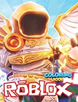 Roblox Coloring Book: Fun Gift Coloring Book For Kids Who Love Roblox - Exclusive Work - +50 Illustrations