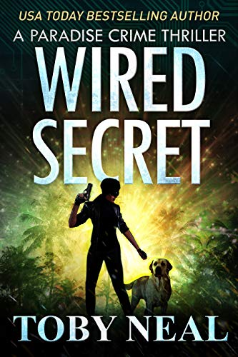 Wired Secret by Toby Neal ebook deal