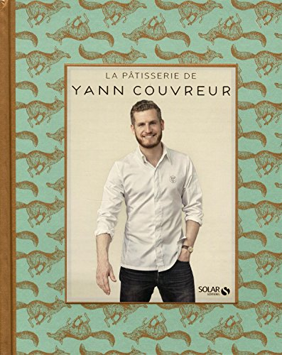 La pâtisserie de Yann Couvreur
