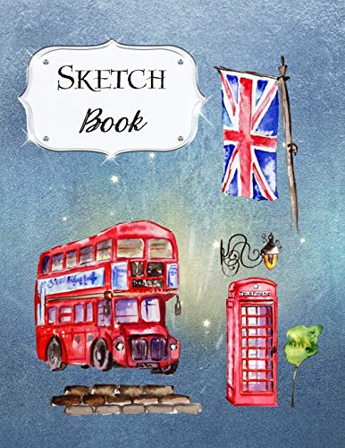 Sketch Book: London Sketchbook Scetchpad for Drawing or Doodling Notebook Pad for Creative Artists #3