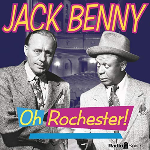 Jack Benny: Oh, Rochester! audiobook cover art