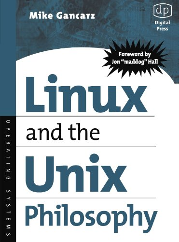 Linux and the Unix Philosophy: Operating Systems