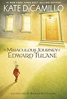 The Miraculous Journey of Edward Tulane by [Kate DiCamillo, Bagram Ibatoulline]