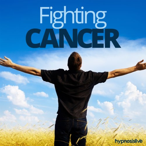 Fighting Cancer Hypnosis audiobook cover art