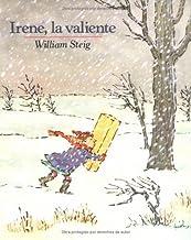 Irene, la Valiente = Brave Irene (Mirasol /Libros Juveniles) (Spanish Edition)