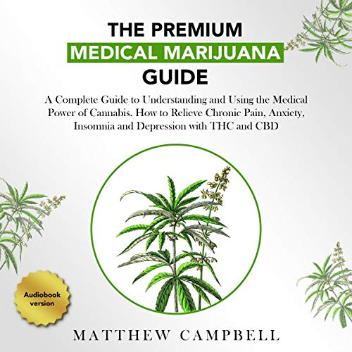 The Premium Medical Marijuana Guide cover art