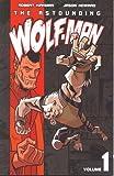 The Astounding Wolf-Man 1 (Astounding Wolf Man)