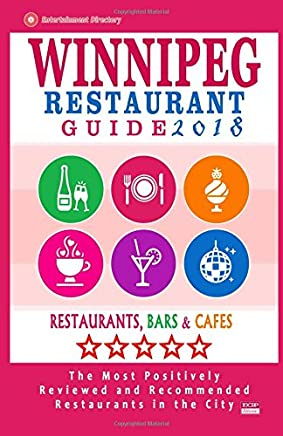 Winnipeg Restaurant Guide 2018: Best Rated Restaurants in Winnipeg, Canada