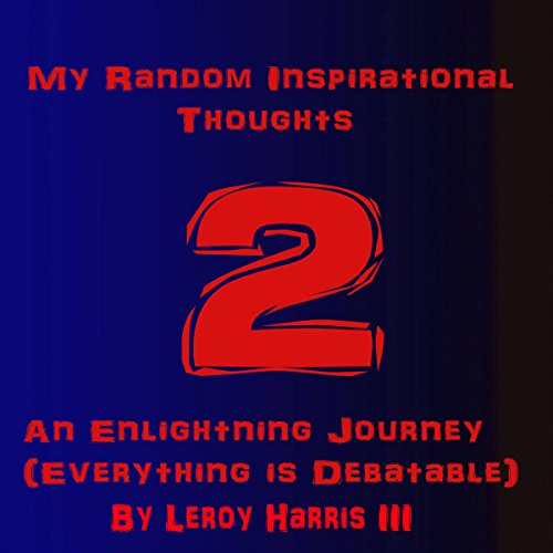 My Random Inspirational Thoughts 2 audiobook cover art