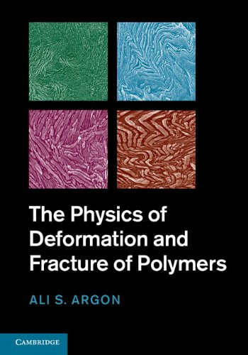 The Physics of Deformation and Fracture of Polymers (Cambridge Solid State Science) (English Edition)