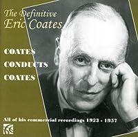 Definitive Eric Coates