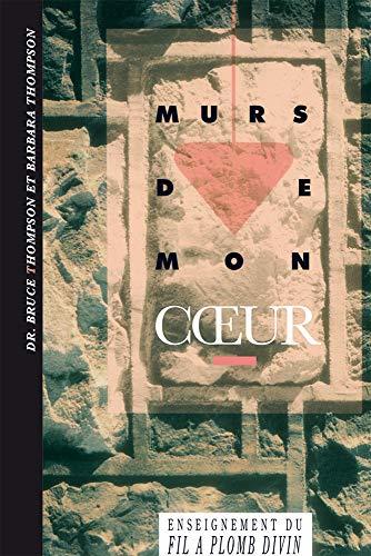 Murs de mon coeur (French Edition)