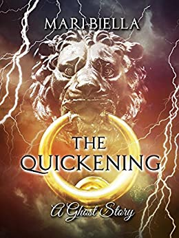 The Quickening: A Ghost Story by [Mari Biella]