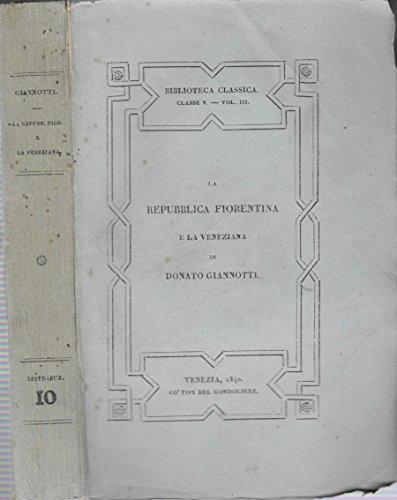 Repubblica Fiorentina e la Veneziana.