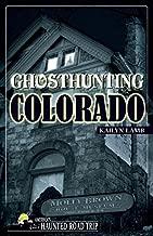 Best haunted road trip colorado Reviews