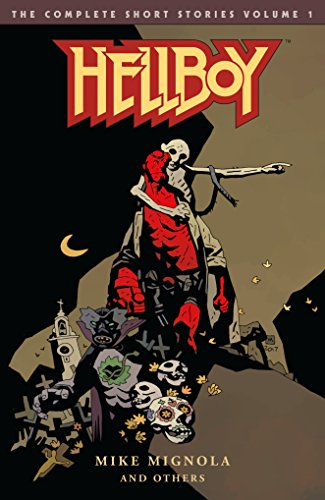 Hellboy: The Complete Short Stories Volume 1 (English Edition)
