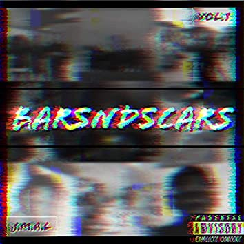 BarsNdScars, Vol. 1