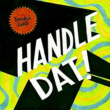 Handle Dat (feat. John Blunt & Brookfield Duece)