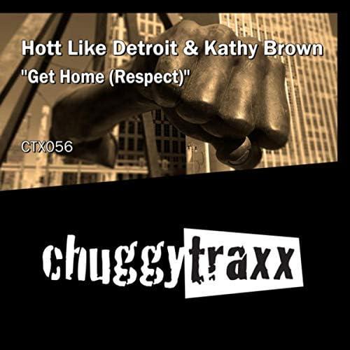 Hott Like Detroit & Kathy Brown
