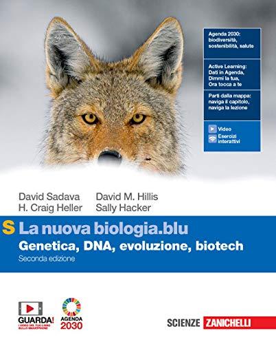 La nuova biologia.blu. Genetica, DNA, evoluzione, biotech. Ediz. S. Per le Scuole superiori. Con e-book. Con espansione online