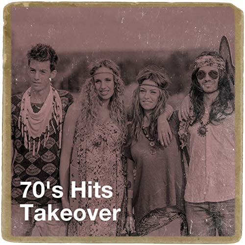 70s Greatest Hits, 70s Music All Stars, 60's 70's 80's 90's Hits