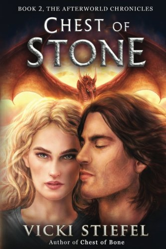 Chest of Stone: Book 2, The Afterworld Chronicles