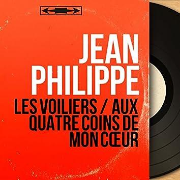 Les voiliers / Aux quatre coins de mon cœur (feat. Jean Bouchety et son orchestre) [Mono version]