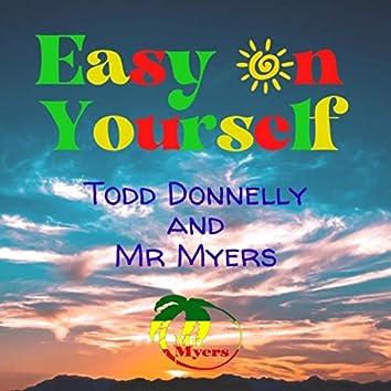 Easy on Yourself