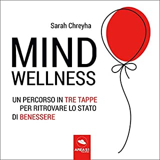 MindWellness: Un percorso in tre tappe per ritrovare lo stato di benessere copertina